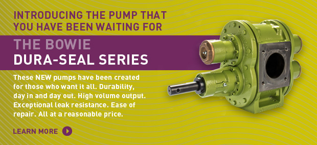 Introducing the pump you have been waiting for. The Bowie Dura-Seal Series